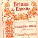 Partituras musicales: COSTA NOGUERAS : BRISAS DE ESPAÑA (MUSICAL EMPORIUM). Lote 145912738