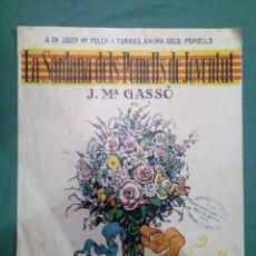 Partituras musicales: LA SARDANA DELS POMELLS DE JOVENTUT - JM GASSO - EDIT - LA SARDANA POPULAR. Lote 146575246