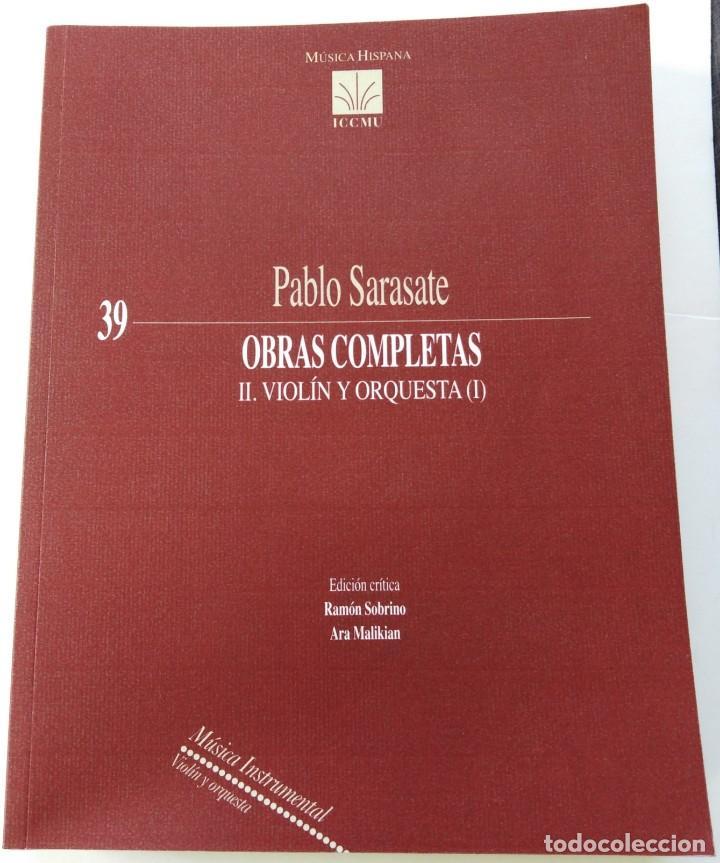 PABLO SARASATE: OBRAS COMPLETAS II: VIOLÍN Y ORQUESTA (I). (PARTITURA COMPLETA). ED. ICCMU Nº 39. (Música - Partituras Musicales Antiguas)