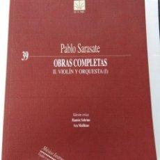 Partituras musicales: PABLO SARASATE: OBRAS COMPLETAS II: VIOLÍN Y ORQUESTA (I). (PARTITURA COMPLETA). ED. ICCMU Nº 39.. Lote 147195842