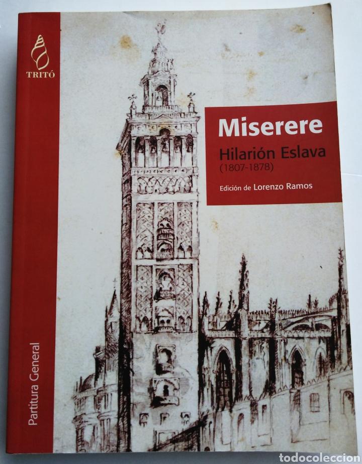 HILARIÓN ESLAVA: MISERERE. (PARTITURA COMPLETA). TRITÓ EDICIONS. (Música - Partituras Musicales Antiguas)