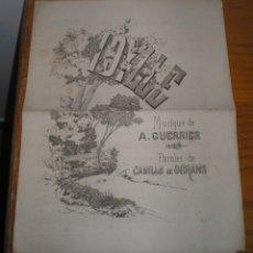 Partituras musicales: IDYLLE. MUSIQUE DE A. GUERIER. PAROLES DE CAMILLE DE GÉRANS. Lote 147357242