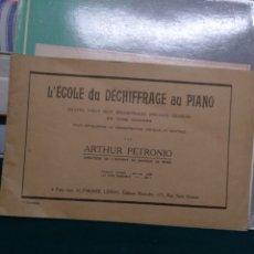 Partituras musicales: L' ECOLE DU DECHIFFRAGE AU PIANO.. Lote 147658489