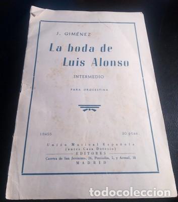 PARTITURA PARA ORQUESTINA DELA BODA DE LUIS ALONSO, INTERMEDIO, POR J. GIMÉNEZ (Música - Partituras Musicales Antiguas)