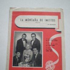 Partituras musicales: LOS 5 LATINOS - LA MONTAÑA DE IMITTOS - PARTITURA CANCIONES DEL MUNDO 1961 // AUGUSTO ALGUERO. Lote 147710986