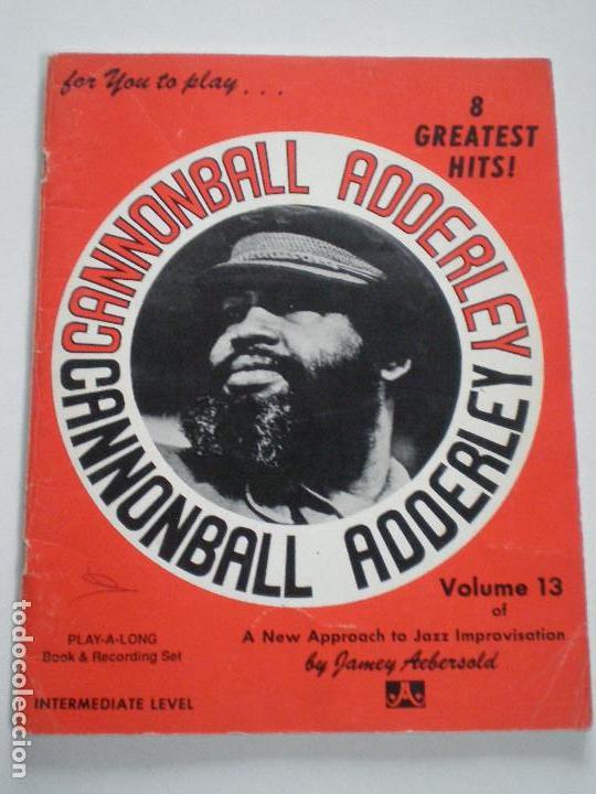 CANNOBALL ADDERLEY- LIBRETO DE PARTITURAS USA JAMEY AEBERSOLD 1978 // JAZZ IMPROVISATIONS (Música - Partituras Musicales Antiguas)