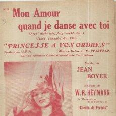 Partituras musicales: == P12 - ANTIGUA PARTITURA - MON AMOUR QUAND JE DANSE AVEC TOI - EDITIONS SALABERT - PARIS. Lote 148023966