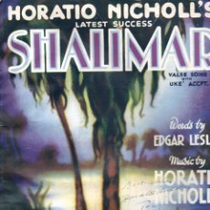 Partituras musicales: HORATIO NICHOLL'S : SHALIMAR (L. WRUGHT, ENGLAND, 1927). Lote 148279954