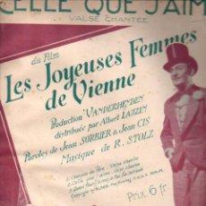 Partituras musicales: CELLE QUE J' AIME DEL FILM LES JOYEUSES FEMMES DE VIENNE (SALABERT, PARIS, 1931). Lote 148280730