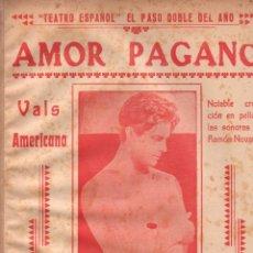 Partituras musicales: EDELMIRO GARRIDO : AMOR PAGANO (YADAROLA, BUENOS AIRES, S.F.) . Lote 148282150