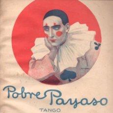 Partituras musicais: POBRE PAYASO - TANGO (RICORDI, BUENOS AIRES, 1930). Lote 148282538