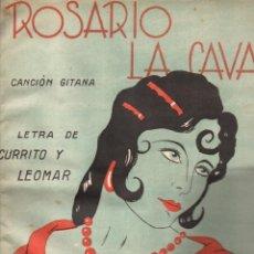 Partituras musicales: CURRITO Y LEOMAR : ROSARIO LA CAVA - CANCIÓN GITANA (ALIER, S.F.). Lote 148282786