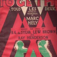 Partituras musicales: TOGETHER (SALABERT, PARIS, 1928). Lote 148310298