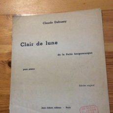 Partituras musicales: CLAIR DE LUNE CLAUDE DEBUSSY PARTITURA. Lote 149465274