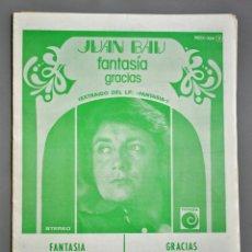 Partituras musicales: PARTITURAS JUAN BAU-FANTASÍA -GRACIAS. Lote 149752354