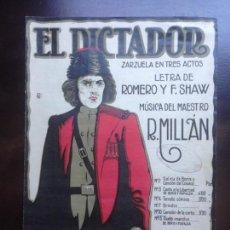 Partituras musicales: EL DICTADOR - ZARZUELA DE MILLÁN - EDITOR ILDEFONSO ALIER. Lote 149785954