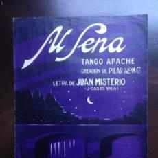 Partituras musicales: AL SENA - TANGO APACHE - PILAR ALONSO . MÚSICA J. VILLADOMAT - EDIC. ILDEFONSO ALIER. Lote 149786846