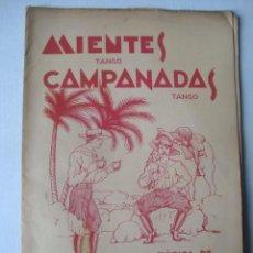 Partituras musicales: PARTITURA - PEDRO PALAU - MIENTES (TANGO) / CAMPANADAS (JOAQUÍN MORA, 1936).. Lote 150070806