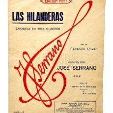 Partituras musicales: PARTITURA ZARZUELA ENTRES CUADROS LAS HILANDERAS. JOSÉ SERRANO. UNIÓN MUSICAL ESPAÑOLA EDICIÓN MOTT. Lote 150826114