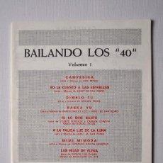 Partituras musicales: PARTITURA BAILANDO LOS 40. Lote 151414922