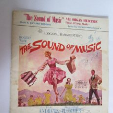 Partituras musicales: PARTITURA PARA ORGANO - THE SOUND OF MUSIC - SONRISAS Y LAGRIMAS - 1960 - 6 TEMAS - 28X22 - . Lote 151634650