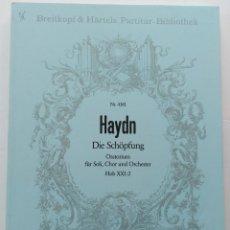 Partituras musicales: HAYDN: DIE SCHÖPFUNG (LA CREACIÓN). EDICIÓN BREITKOPF & HÄRTEL.. Lote 151639170