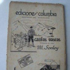 Partituras musicales: PARTITURA - CANTOS VASCOS / BUENAS NOCHES - M. GODOY Y Y. SAPERAS (COLUMBIA, 1941).. Lote 151946102