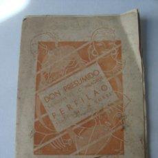 Partituras musicales: PARTITURA - DON PRESUMIDO. SCHOTIS / PERFILAO - C. MILAGROS Y N. SURIS (UNIÓN COMPOSITORES 37 Y 38).. Lote 151946430