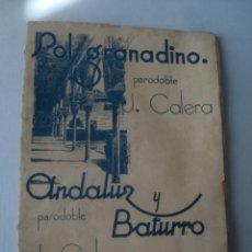 Partituras musicales: PARTITURA - SOL GRANADINO. PASODOBLE / ANDALUZ Y BATURRO - J. CALERA Y R. FLAMES (ED. AUTÓNOMAS).. Lote 151947074