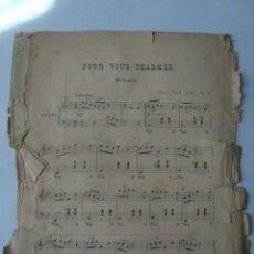 Partituras musicales: PARTITURA - POUR VOUS CHARMER. OP. 95 - HENRI VAN GAEL (SCHOTT FRÈRES, BÉLGICA, C. 1900).. Lote 151947526