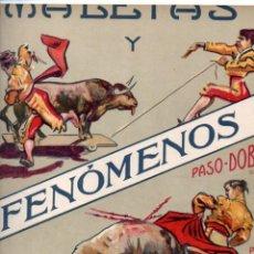 Partituras musicales: A. FORS : MALETAS Y FENÓMENOS - PASODOBLE TORERO. Lote 152329546