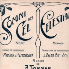 Partituras musicales: A. TORNER - JACINTO VERDAGUER : SOMNI DEL CEL - CELESTIAL. Lote 152340750
