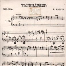 Partituras musicales: WAGNER : TANNHAUSER - MARCHA. Lote 152344714
