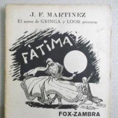 Partituras musicales: MHE57 PARTITURA FATIMA, FOX-ZAMBRA, DE J. F. MARTINEZ. Lote 152878842