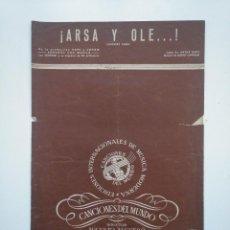 Partituras musicales: PARTITURA ARSA Y OLE. CHICKERY CHICK. CANCIONES DEL MUNDO AUGUSTO ALGUERO. TDKR17. Lote 154838762