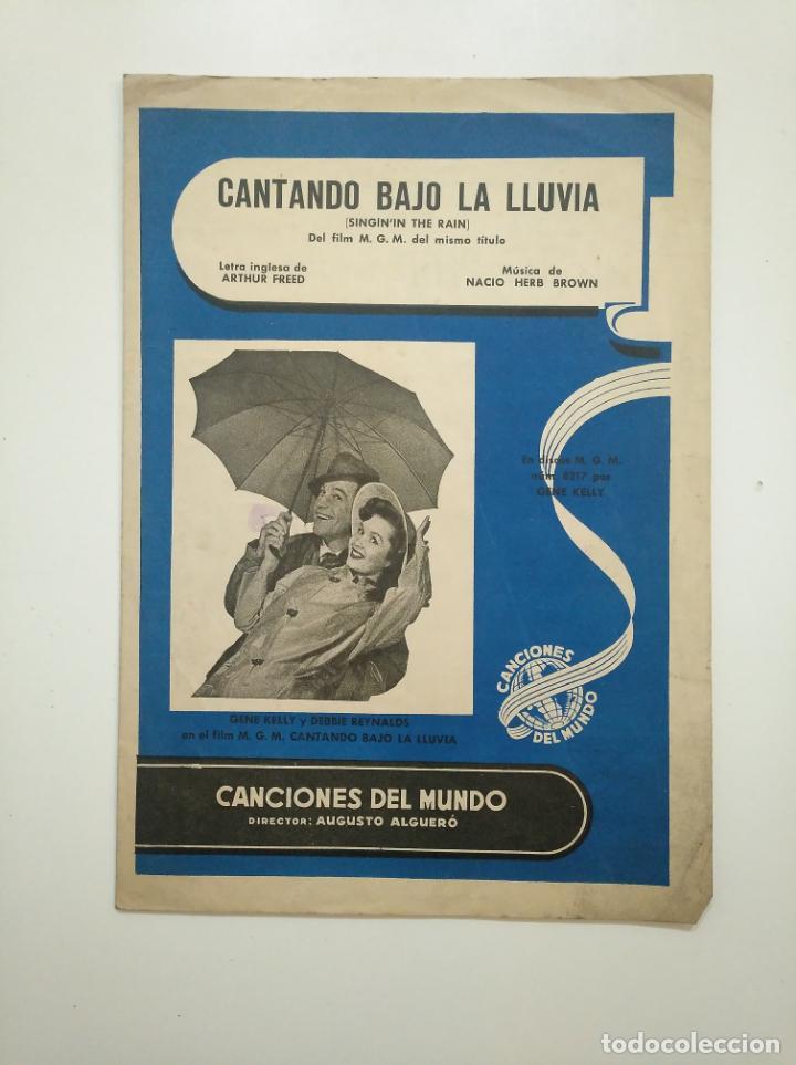 PARTITURA CANTANDO BAJO LA LLUVIA. ARTHUR FREED. NACIO HERB. CANCIONES DEL MUNDO ALGUERO. TDKR17 (Música - Partituras Musicales Antiguas)