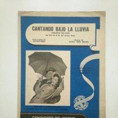Partituras musicales: PARTITURA CANTANDO BAJO LA LLUVIA. ARTHUR FREED. NACIO HERB. CANCIONES DEL MUNDO ALGUERO. TDKR17. Lote 154839470