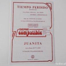 Partituras musicales: TIEMPO PERDIDO (PALOMA SAN BASILIO) / JUANITA (BRAVO MOLINA). Lote 155293598