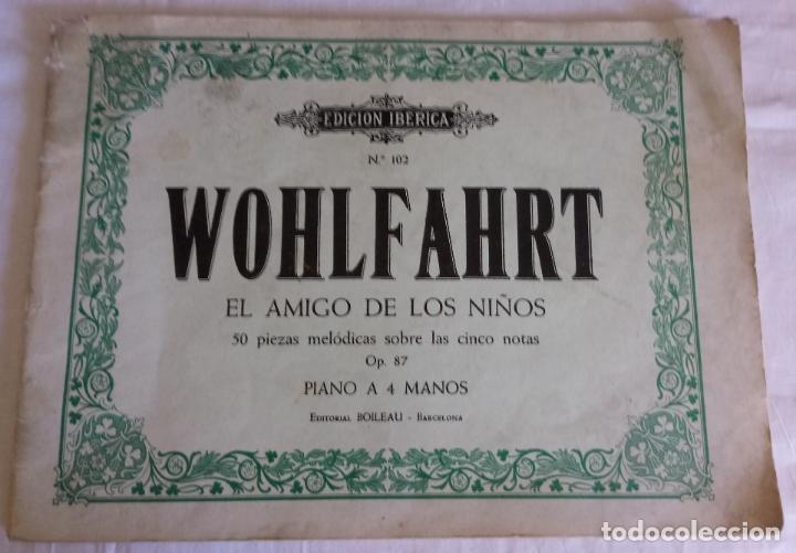 WOHLFARHRT - EL AMIGO DE LOS NIÑOS - OP 87 - PIANO A 4 MANOS (Música - Partituras Musicales Antiguas)