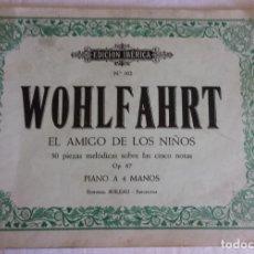 Partituras musicales: WOHLFARHRT - EL AMIGO DE LOS NIÑOS - OP 87 - PIANO A 4 MANOS. Lote 155365598