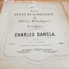 Partituras musicales: PETITE ECOLE DE LA MÉLODIE / 6 PIÈCES MÉLODIQUES POUR VIOLONS / CHARLES DANCLA / BUEN ESTADO.. Lote 155467658