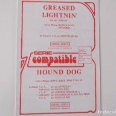 Partituras musicales: GREASED LIGHTNIN' DEL FILM GREASE (JOHN TRAVOLTA) / HOUND DOG (ELVIS PRESLEY, MIGUEL RIOS... ). Lote 155303066