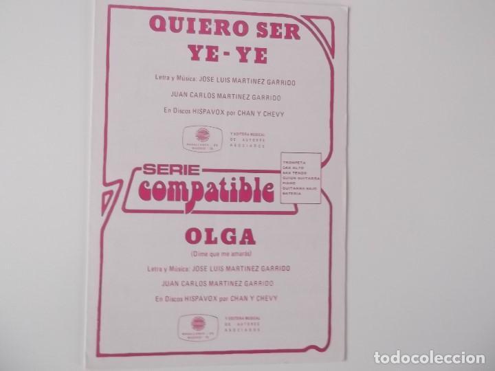 QUIERO SER YE-YE / OLGA (CHAN Y CHEVY) (Música - Partituras Musicales Antiguas)