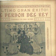 Partituras musicales: 3885.- ZARZUELA - EL PERDON DEL REY - PARTITURA. Lote 155643514