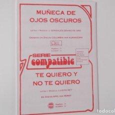 Partituras musicales: MUÑECA DE OJOS OSCUROS (ALMANZORA, ANTIGUOS LOS PUNTOS) / TE QUIERO Y NO TE QUIERO (PERET). Lote 155706234