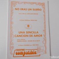 Partituras musicales: NO ERAS UN SUEÑO (TERESA MUR) / UNA SENCILLA CANCION DE AMOR (JOSÉ VELEZ). Lote 155976022
