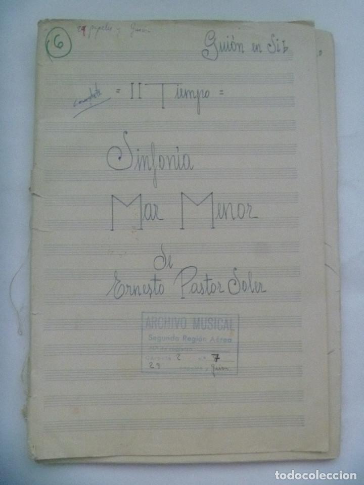PARTITURA MANUSCRITAS DE LA SINFONIA MAR MENOR DE ERNESTO PASTOR SOLER (Música - Partituras Musicales Antiguas)