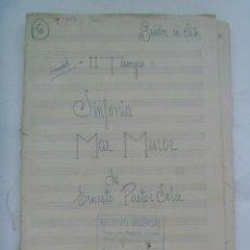 Partituras musicales: PARTITURA MANUSCRITAS DE LA SINFONIA MAR MENOR DE ERNESTO PASTOR SOLER . Lote 156299030