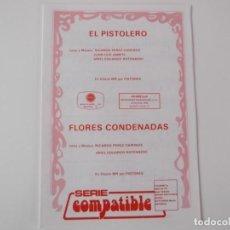 Partituras musicales: EL PISTOLERO / FLORES CONDENADAS (PISTONES). Lote 156520094