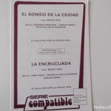 Partituras musicales: EL SONIDO DE LA CIUDAD / LA ENCRUCIJADA (MIGUEL RIOS). Lote 156546302